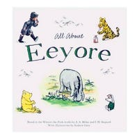 Winnie-the-Pooh All About Eeyore Book