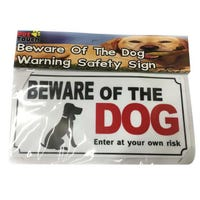 Beware Of The Dog Safety Sign
