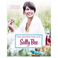Sally Bee's Recipe for Life Cookbook