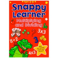 Snappy Learner Multiplying and Dividing Book Age 6-8