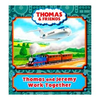 Thomas and Friends: Thomas and Jeremy Work Together Book