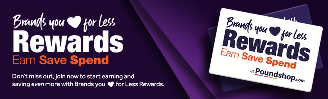 Brands you Love for Less Rewards scheme.